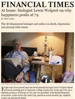 At Home: Biologist Lewis Wolpert on why Happiness Peaks at 74